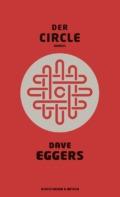 Dave Eggers - Der Circle Buch Cover © Kiepenheuer & Witsch