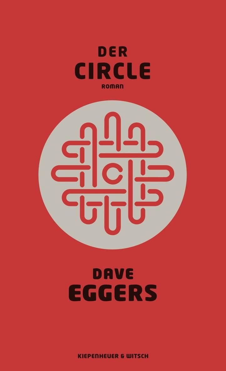 Dave Eggers – Der Circle (Buch & Hörbuch)