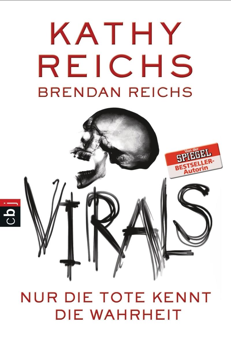 Kathy Reichs & Brendan Reichs – Virals – Nur die Tote kennt die Wahrheit (Buch)