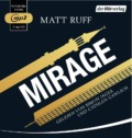 Matt Ruff - Mirage - Hörbuch (CD, Cover © der Hörverlag)