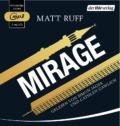 Matt Ruff - Mirage - Hörbuch (CD, Cover © der Hörverlag)