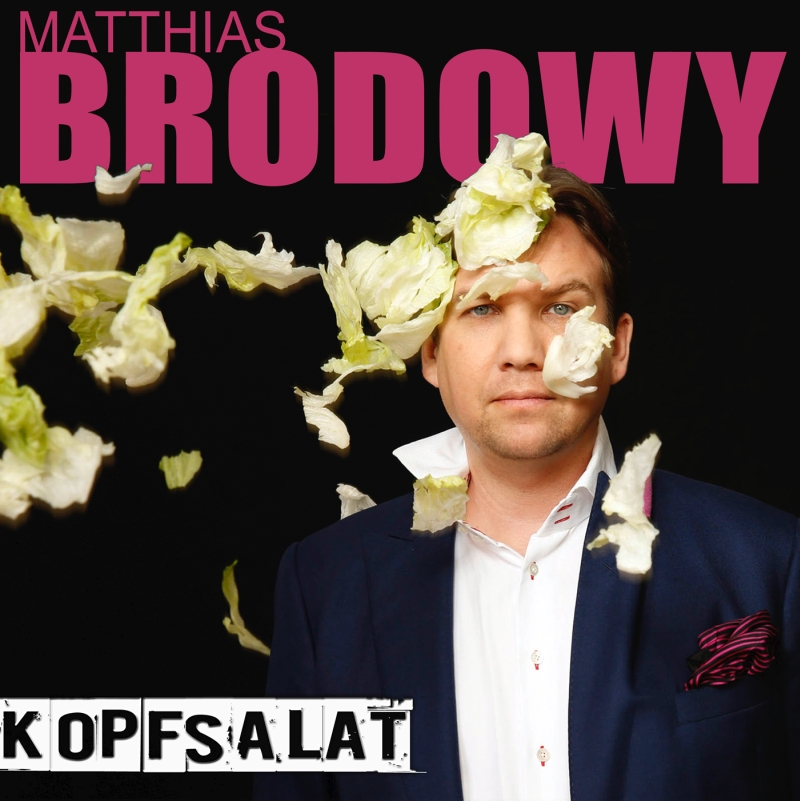 Matthias Brodowy – Kopfsalat (Liveprogramm, CD)