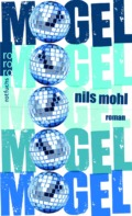 Nils Mohl - Mogel (Cover © Rowohlt)