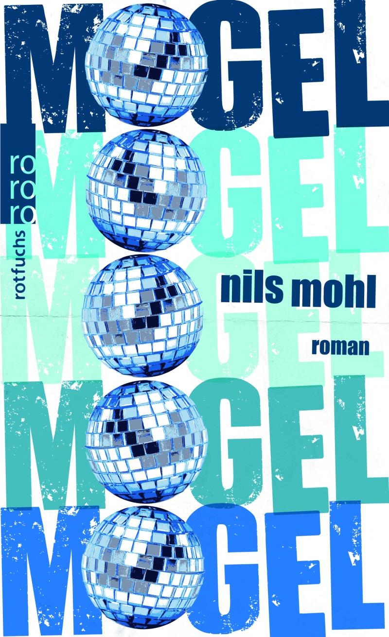 Nils Mohl – Mogel (Buch)