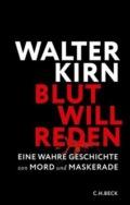 Walter Kirn - Blut will reden Cove © C.H.Beck