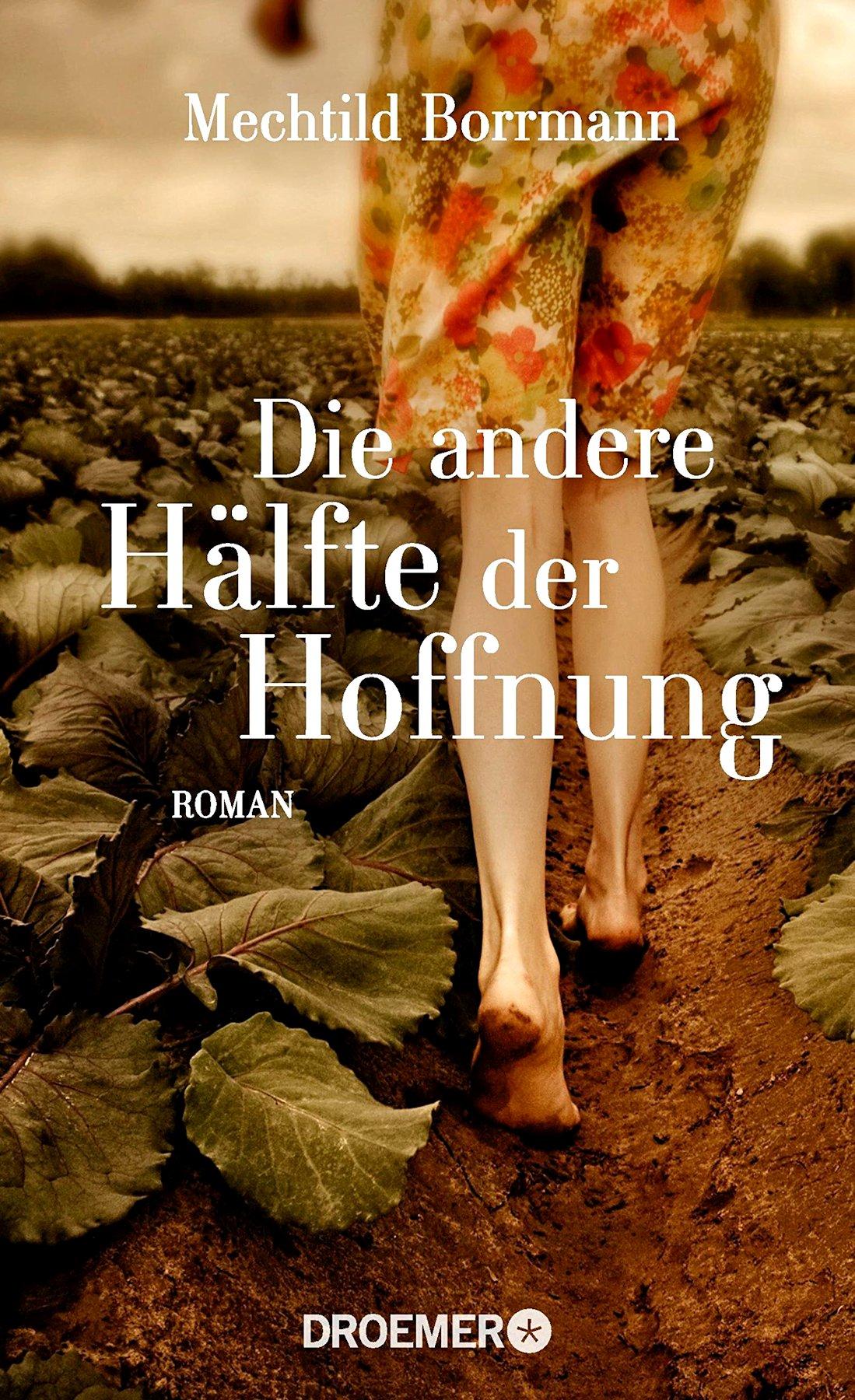 Mechtild Borrmann – Die andere Hälfte der Hoffnung (Buch)