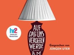 A. M. Homes - Auf dass uns vegeben werde (Hörbuch, Cover © GoyaLiT)