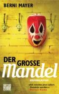 Berni Mayer - Der große Mandel (Cover © Heyne Hardcore)