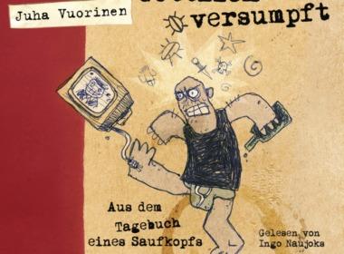 Juha Vuorinen - Göttlich versumpft (Hörbuch Cover © Lübbe Audio)