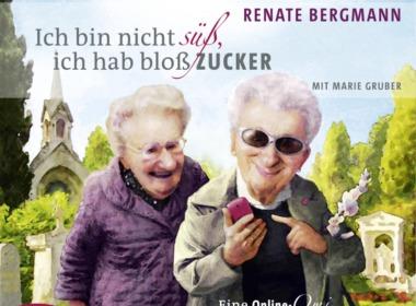 Renate Bergmann - Ich bin nicht süß, ich hab bloß Zucker (Hörbuch, Cover © Der Audio Verlag)