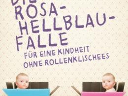 Almut Schnerring/Sascha Verlan - Die Rosa-Hellblau-Falle Cover © Kunstmann Verlag