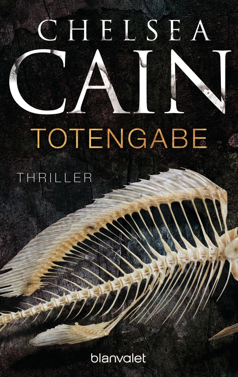 Chelsea Cain – Totengabe (Buch)