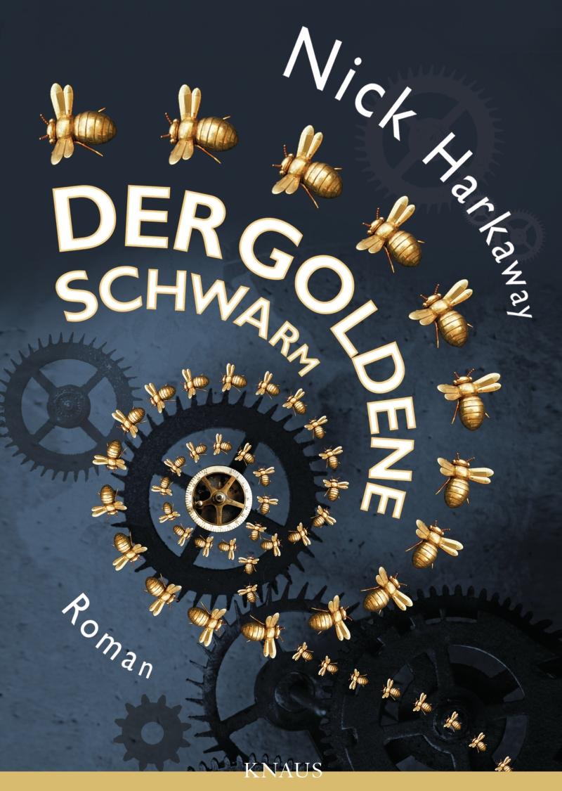 Nick Harkaway – Der goldene Schwarm (Buch)