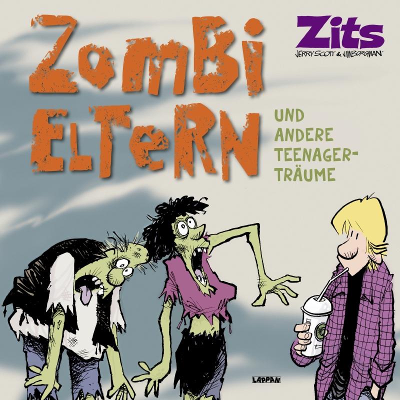 Jerry Scott & Jim Borgman – Zits 13 – Zombi-Eltern (Buch)