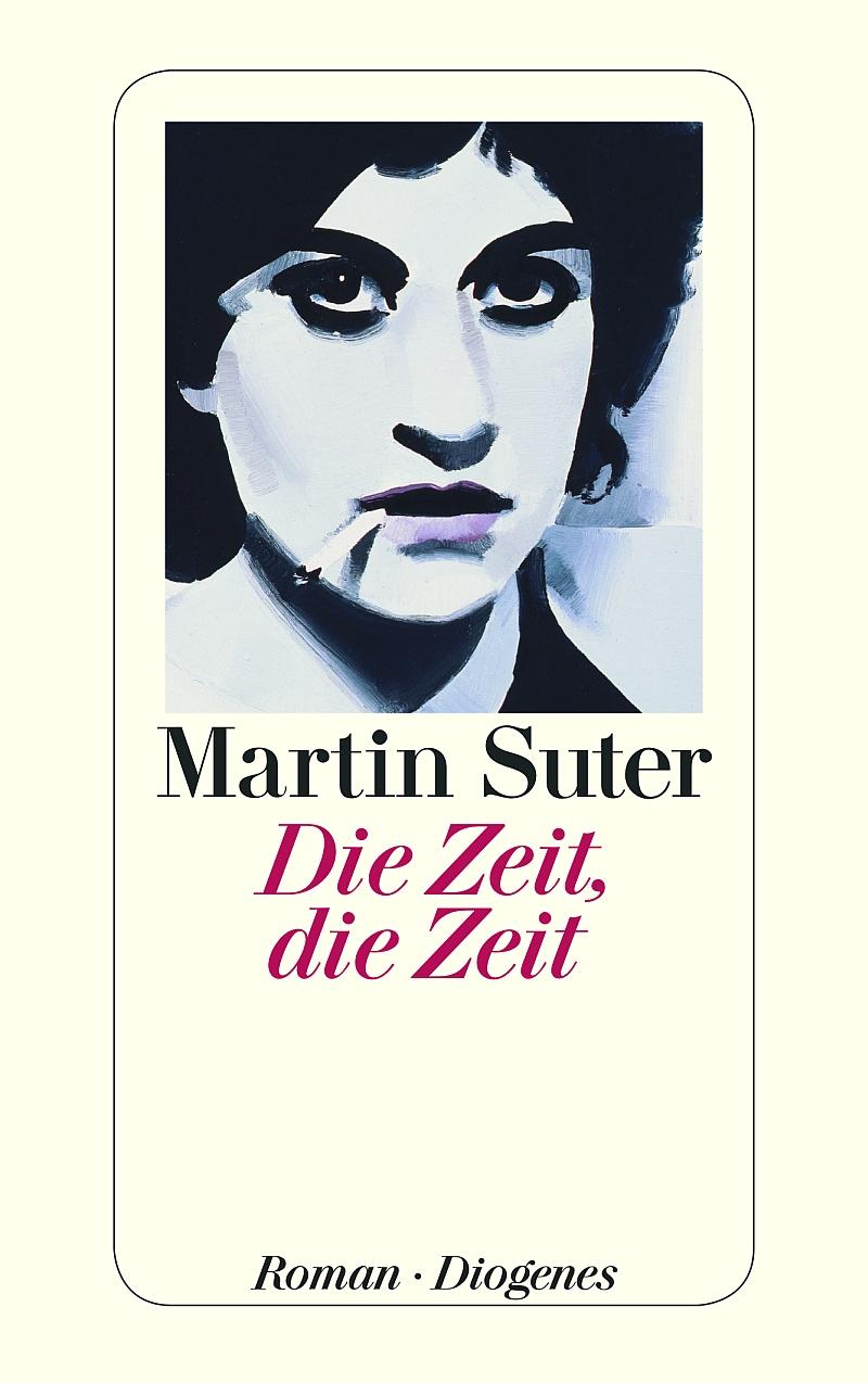 Martin Suter – Die Zeit, die Zeit (Buch)