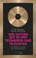 Tim Renner & Sarah Wächter - Wir hatten Sex in den Trümmern und träumten / Cover © berlin Verlag