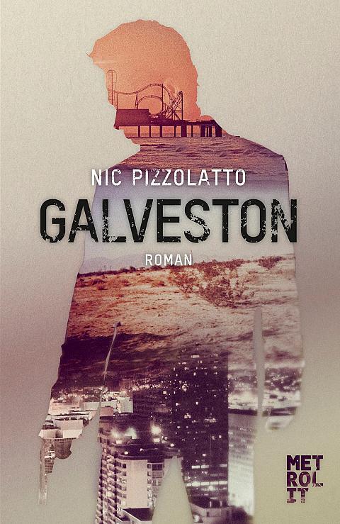 Nic Pizzolatto – Galveston (Buch)