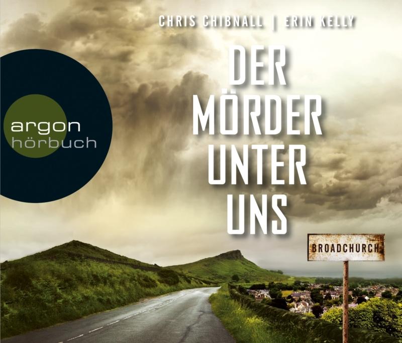 Chris Chibnall & Erin Kelly – Broadchurch – Der Mörder unter uns (Hörbuch, gelesen von Peter Lontzek)