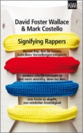 DFW & Costello - Signifying Rappers Cover © Kiepenheuer & Witsch