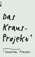 Jonathan Franzen - Das Kraus-Projekt Cover © rowohlt