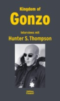 Hunter S. Thompson - Kingdom Of Gonzo Cover © Edition Tiamat