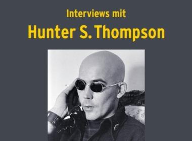 Hunter S. Thompson - Kingdom Of Gonzo Cover © Edition Tiamat