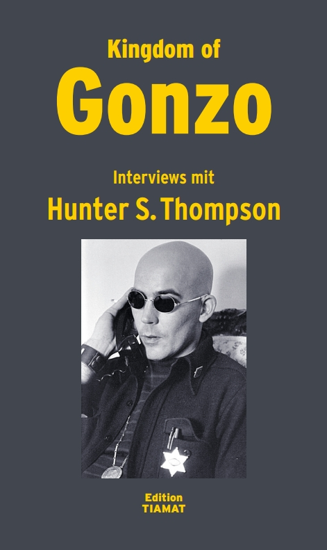 Kingdom of Gonzo – Interviews mit Hunter S. Thompson (Buch)