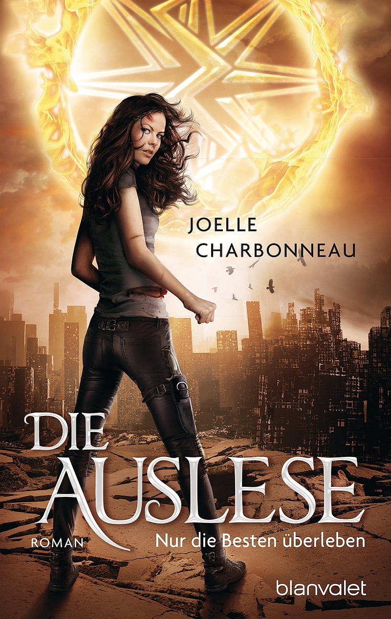 Joelle Charbonneau – Die Auslese, Band 1: Nur die Besten überleben (Buch)