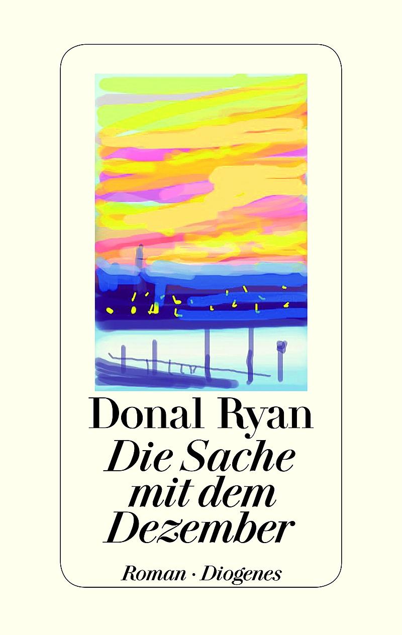 Donal Ryan – Die Sache mit dem Dezember (Buch)
