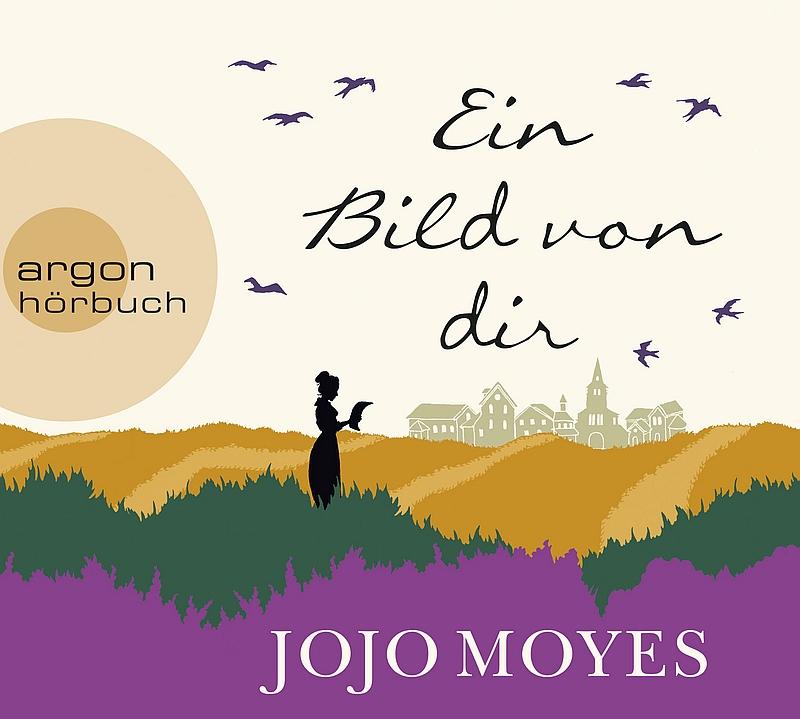 Jojo Moyes – Ein Bild von dir (Hörbuch, gelesen von Luise Helm)