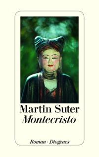 Martin Suter - Montecristo - Cover © Diogenes