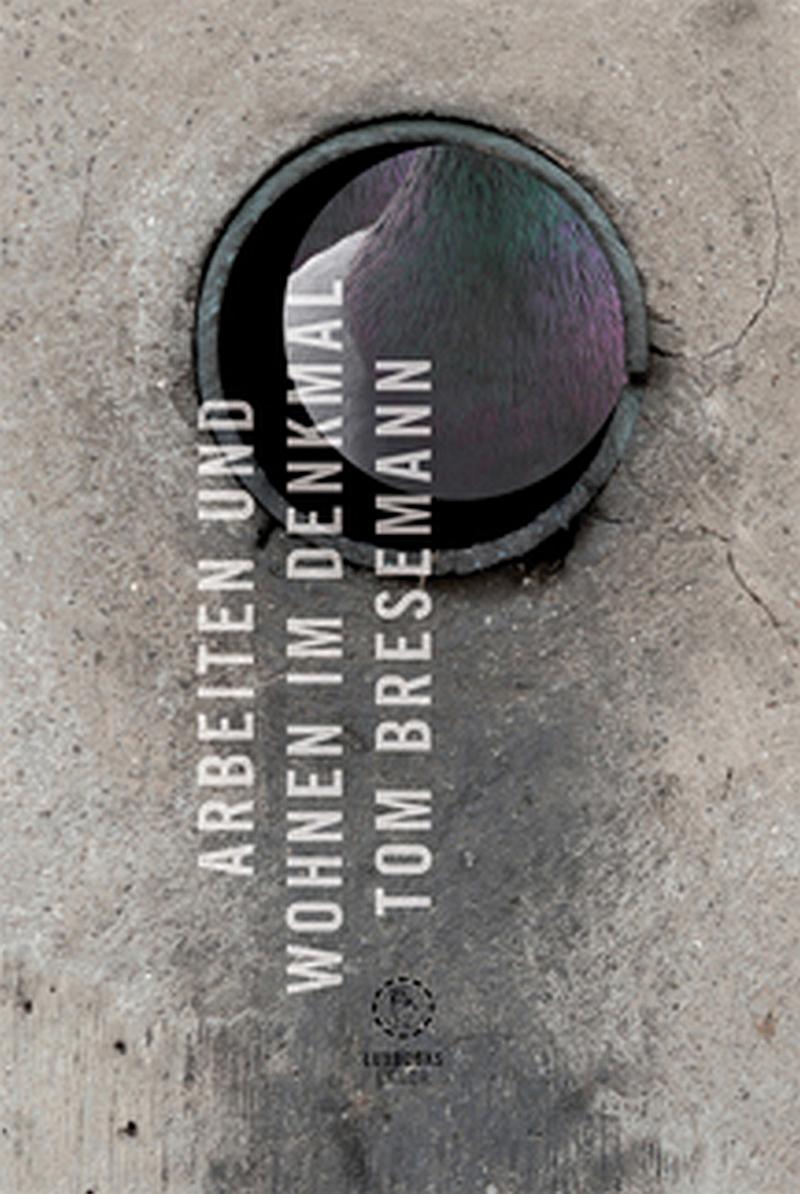 Tom Bresemann – arbeiten und wohnen im denkmal (Buch)