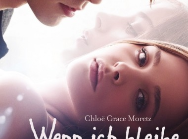 Wenn ich bleibe - Cover © 20th Century Fox Home Entertainment