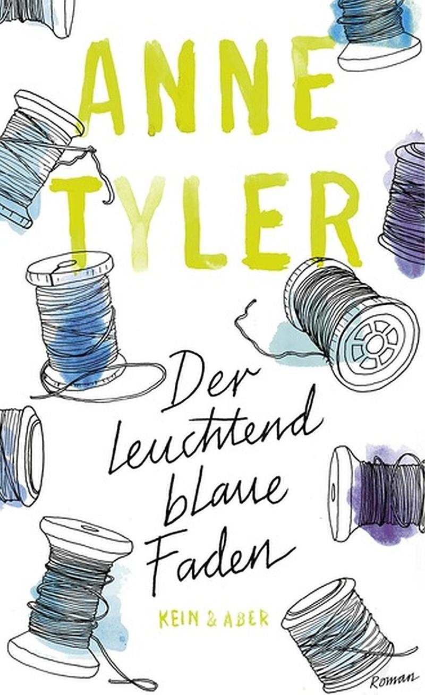 Anne Tyler – Der leuchtend blaue Faden