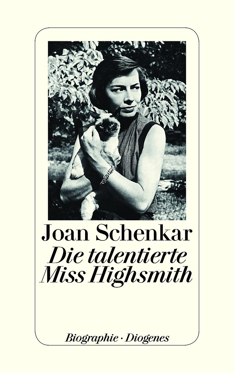 Joan Schenkar – Die talentierte Miss Highsmith (Buch)