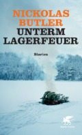 Nickolas Butler - Unterm Lagerfeuer (Buch)  Cover © Klett-Cotta
