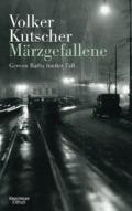 Volker Kutscher - Märzgefallene (Cover © Kiepenheuer & Witsch)