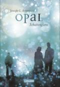 Jennifer L. Armentrout - Opal - Schattenglanz (Cover © Carlsen)