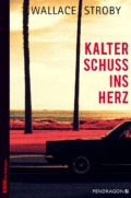 Wallace Stroby-kalter schuss ins herz-cover