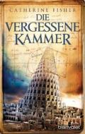 Catherine Fisher - Die vergessene Kammer / Cover © blanvalet