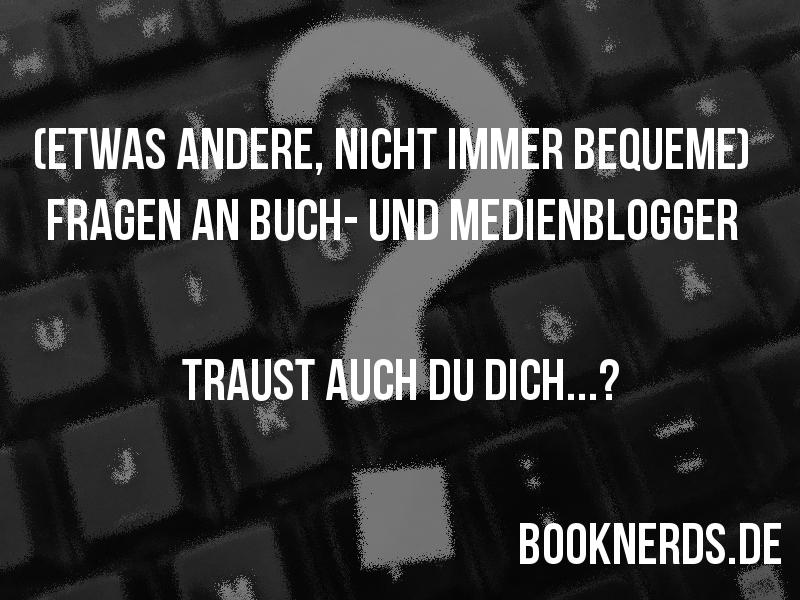 fiesebloggerfragen © booknerds.de