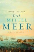 David Abulafia - Das Mittelmeer (Cover © S. Fischer Verlage)