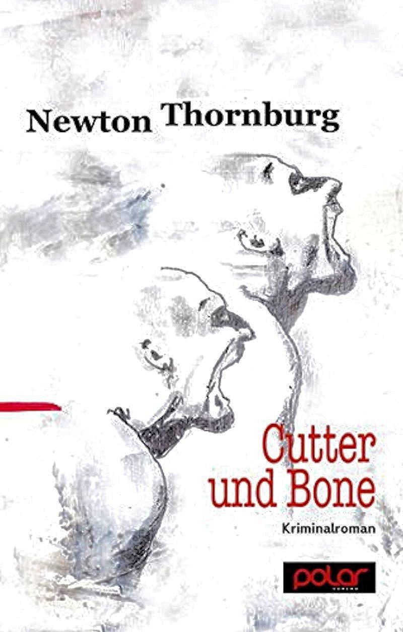 Newton Thornburg – Cutter und Bone (Buch)