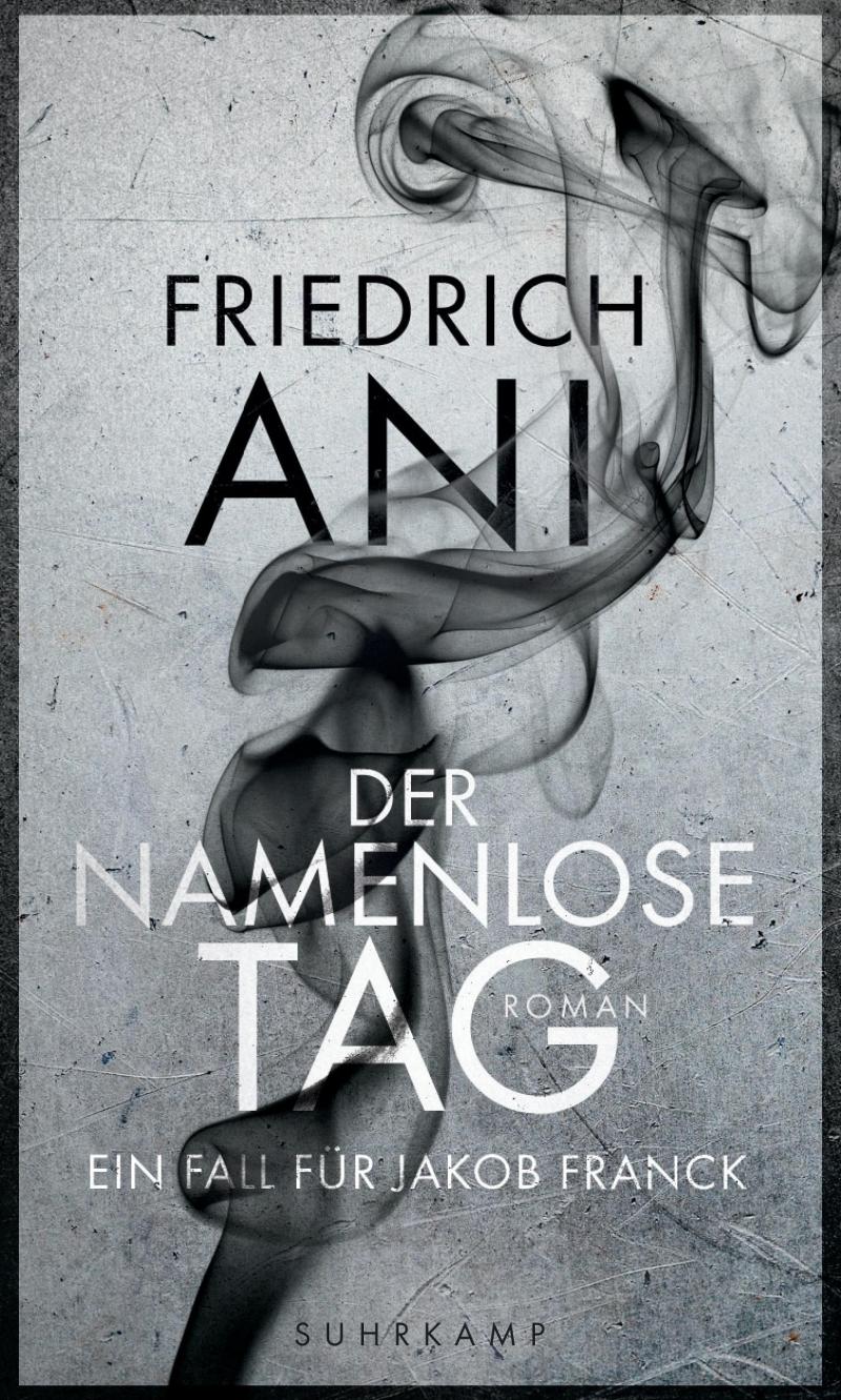 Friedrich Ani – Der namenlose Tag (Buch)