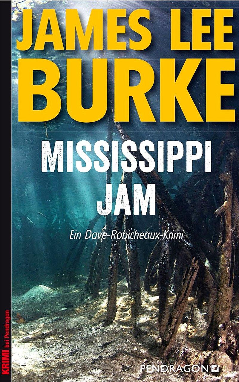 James Lee Burke  Mississippi Jam