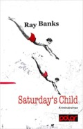 Ray banks-Saturdays-Child