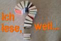 Ich lese weil... Grafik © booknerds.de - Idee: Sandro Abbate/novelero.de
