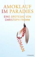 Christoph Fromm - Amoklauf im Paradies
