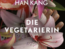 Han Kang - Die Vegetarierin (Cover © Aufbau Verlag)