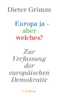 Dieter Grimm - Europa ja... Cover © C.H. Beck